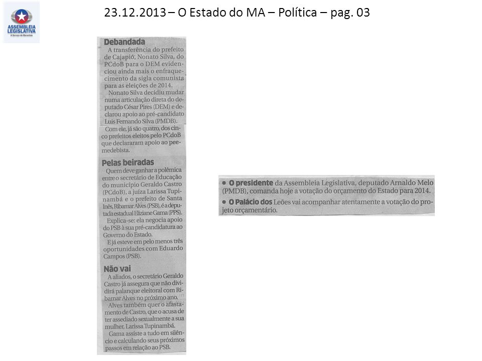 23.12.2013 – O Estado do MA – Política – pag. 03