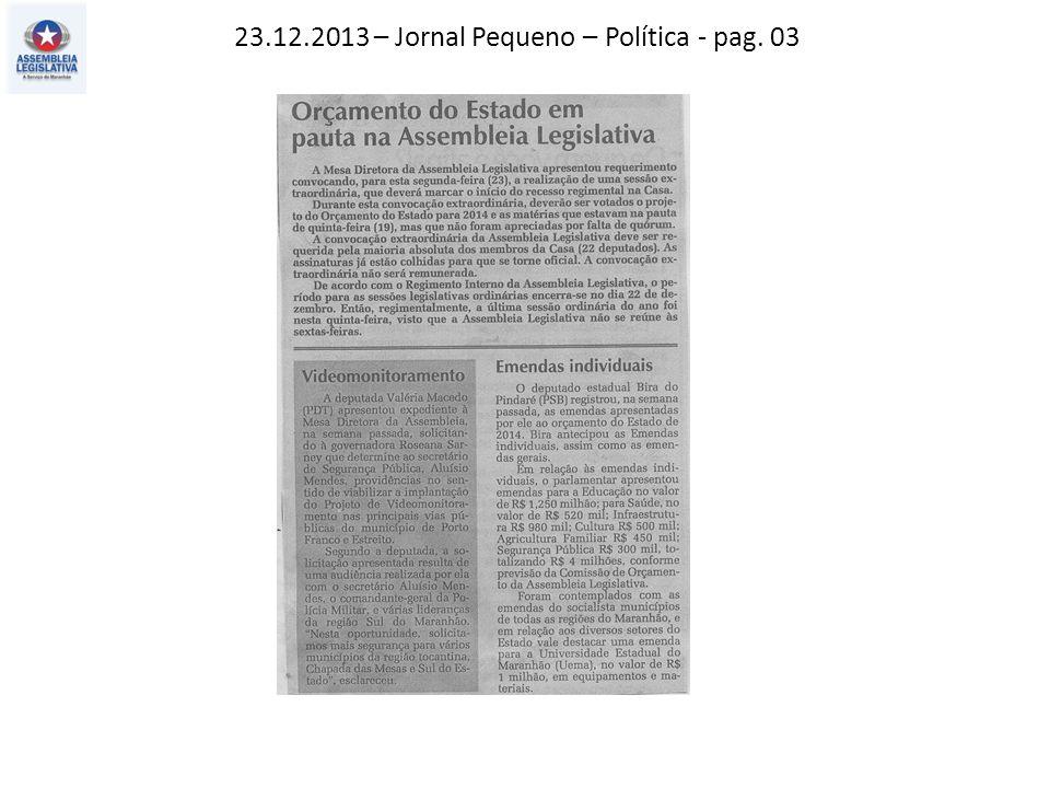 22.12.2013 – O Imparcial – Política - pag. 03