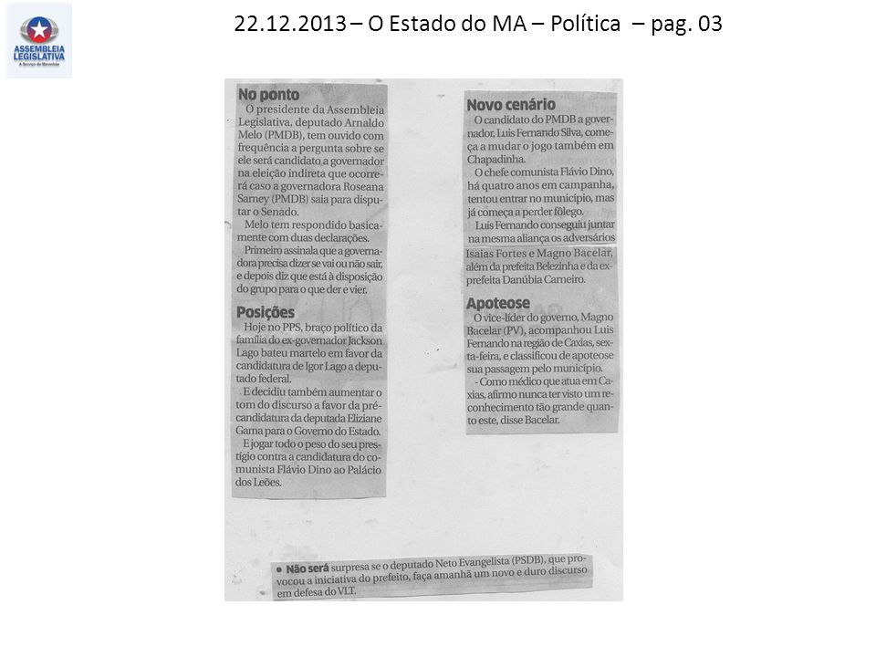 22.12.2013 – O Estado do MA – Política – pag. 03