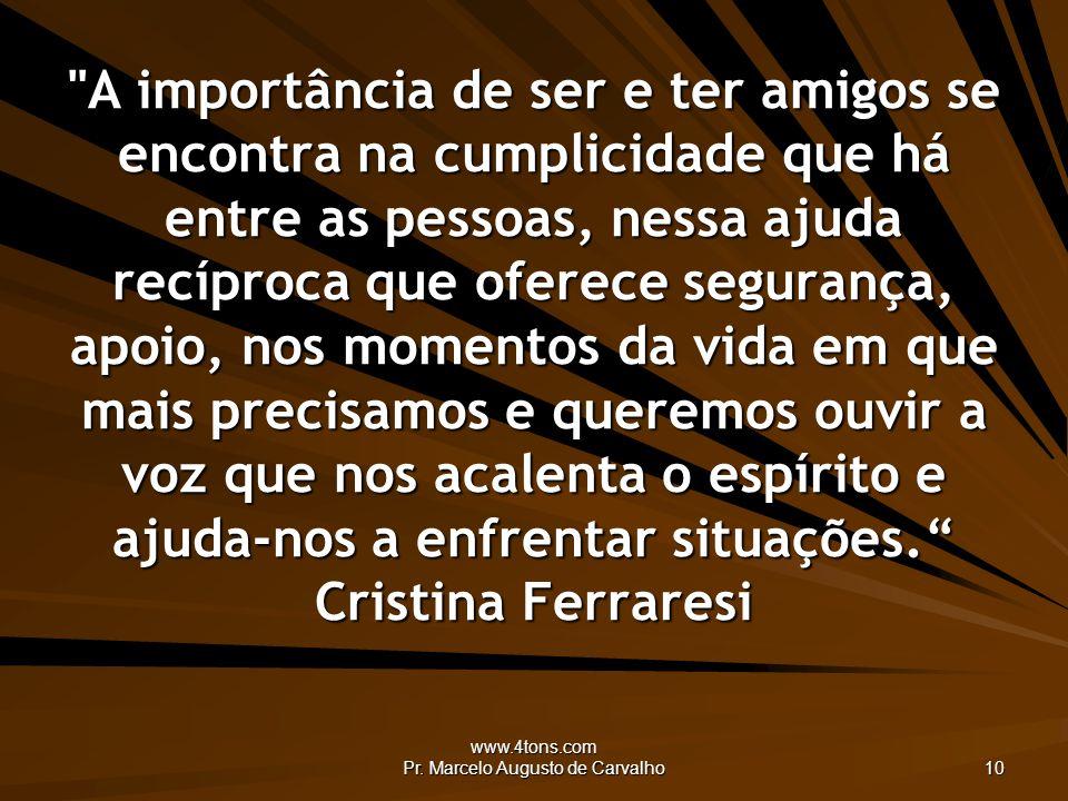 www.4tons.com Pr. Marcelo Augusto de Carvalho 10