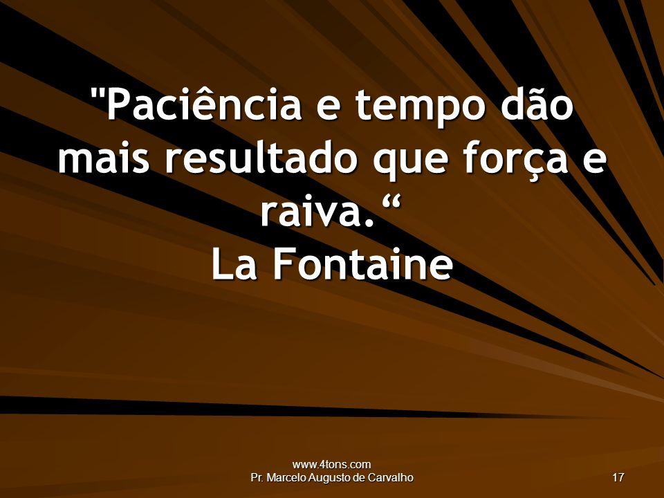 www.4tons.com Pr. Marcelo Augusto de Carvalho 17