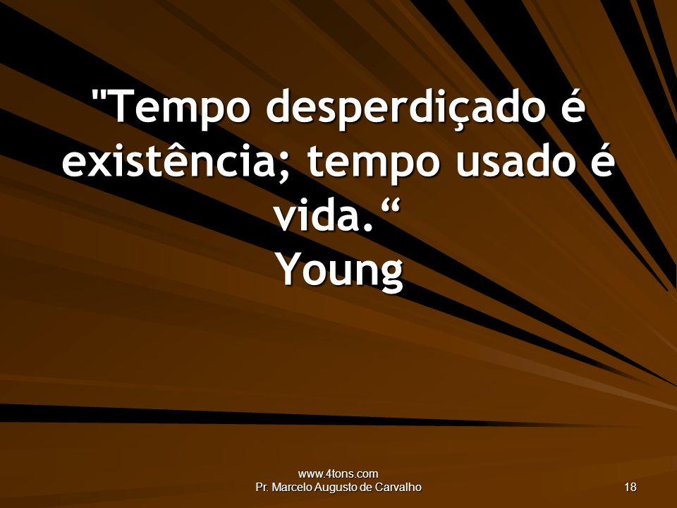 www.4tons.com Pr. Marcelo Augusto de Carvalho 18