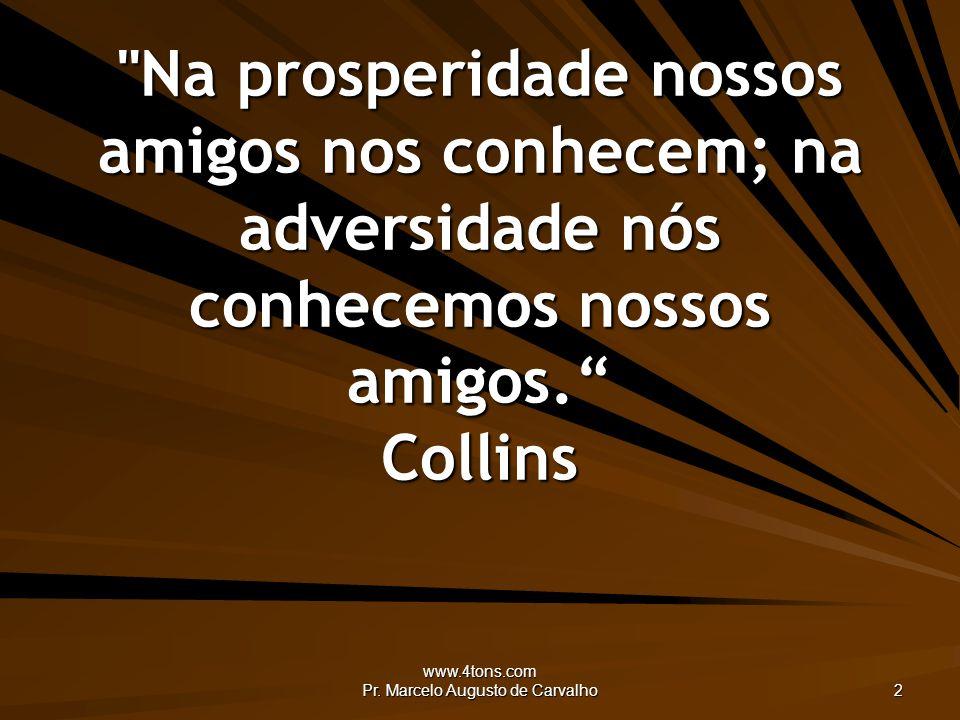 www.4tons.com Pr. Marcelo Augusto de Carvalho 2