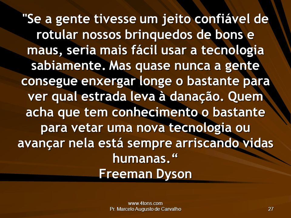 www.4tons.com Pr. Marcelo Augusto de Carvalho 27