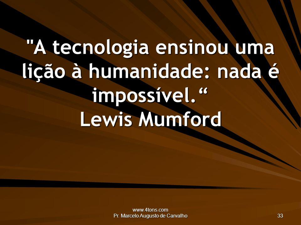www.4tons.com Pr. Marcelo Augusto de Carvalho 33