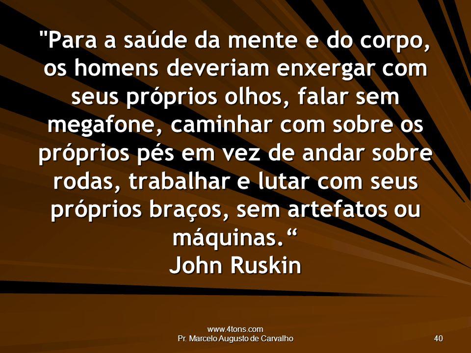 www.4tons.com Pr. Marcelo Augusto de Carvalho 40