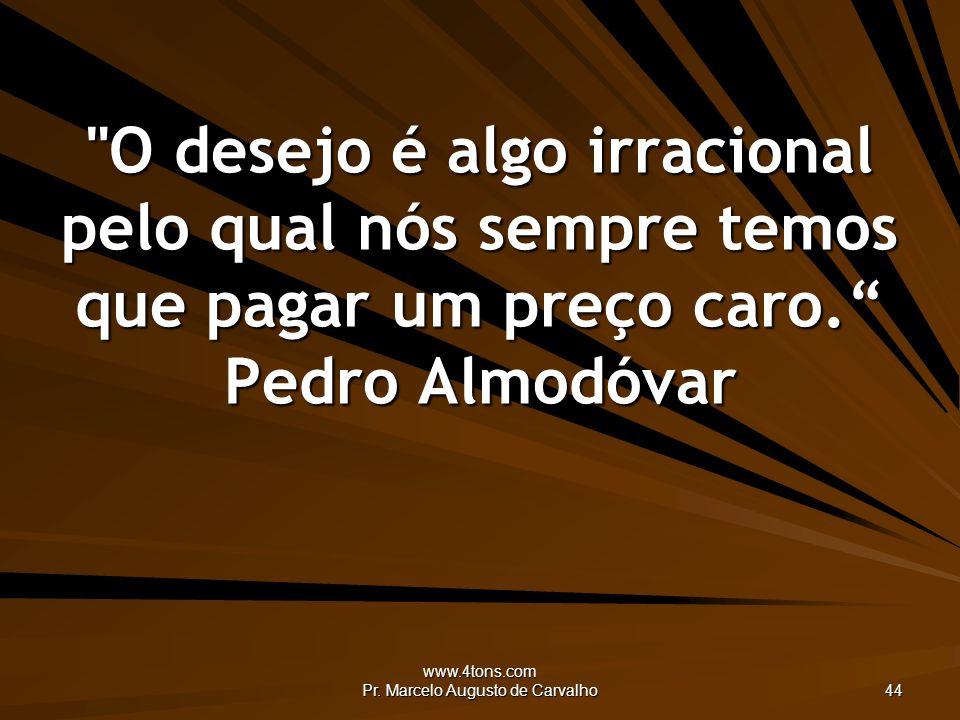 www.4tons.com Pr. Marcelo Augusto de Carvalho 44