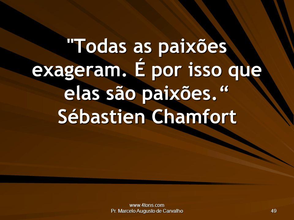 www.4tons.com Pr. Marcelo Augusto de Carvalho 49