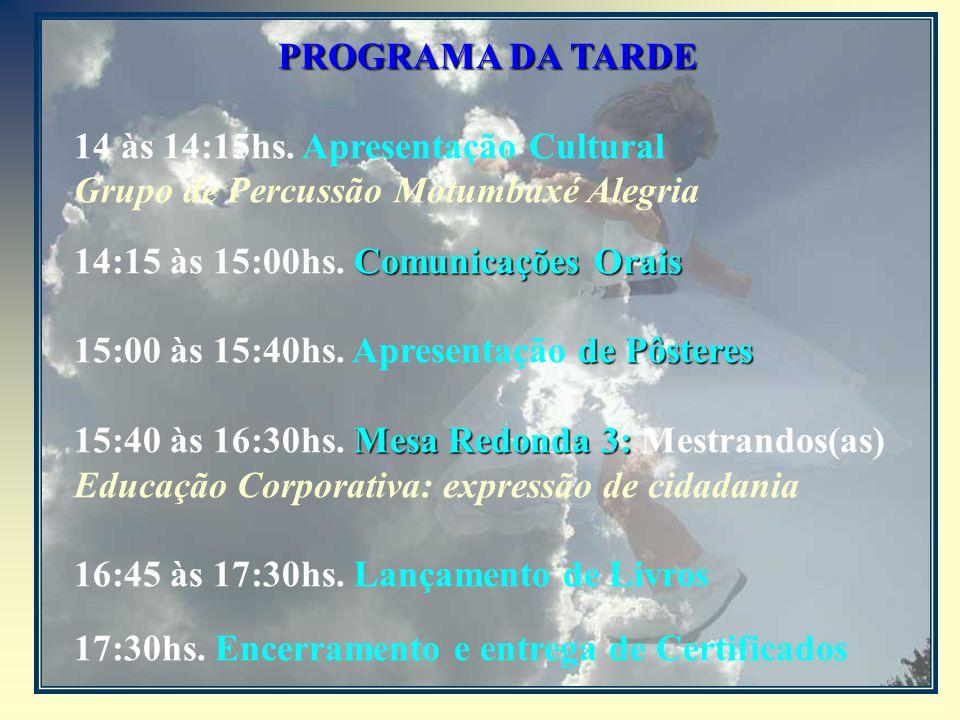 PROGRAMA DA TARDE 14 às 14:15hs.