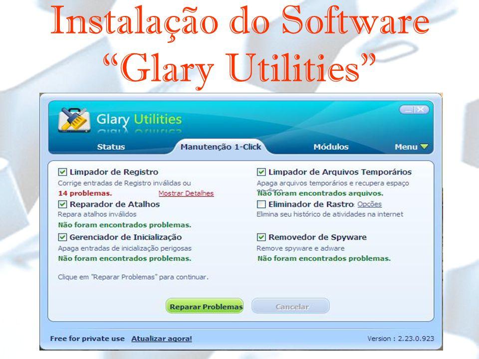 Instalação do Software Glary Utilities