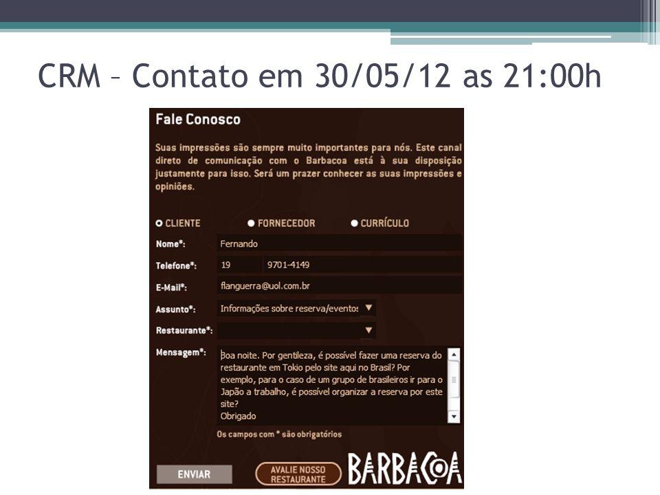 CRM – Contato em 30/05/12 as 21:00h