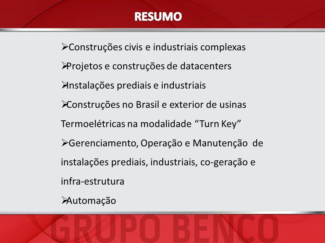 Construções civis e industriais complexas Projetos e construções de datacenters Instalações prediais e industriais Construções no Brasil e exterior de