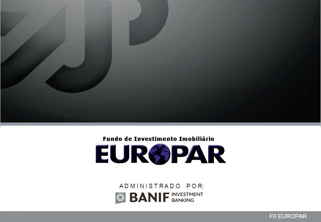 Projetos em andamento da Lindencorp (LCP) Empreendimentos New Company 1 FII EUROPAR A D M I N I S T R A D O P O R: