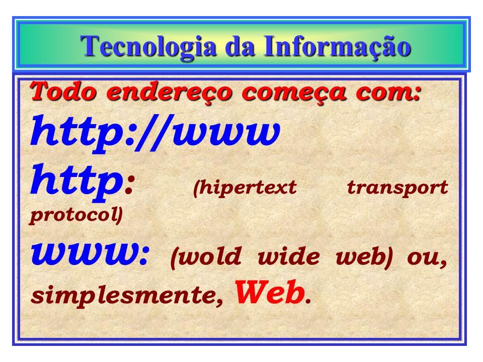 Tecnologia da Informação Tecnologia da Informação Como achar alguém na Internet ? AltaVista C@de Yahoo