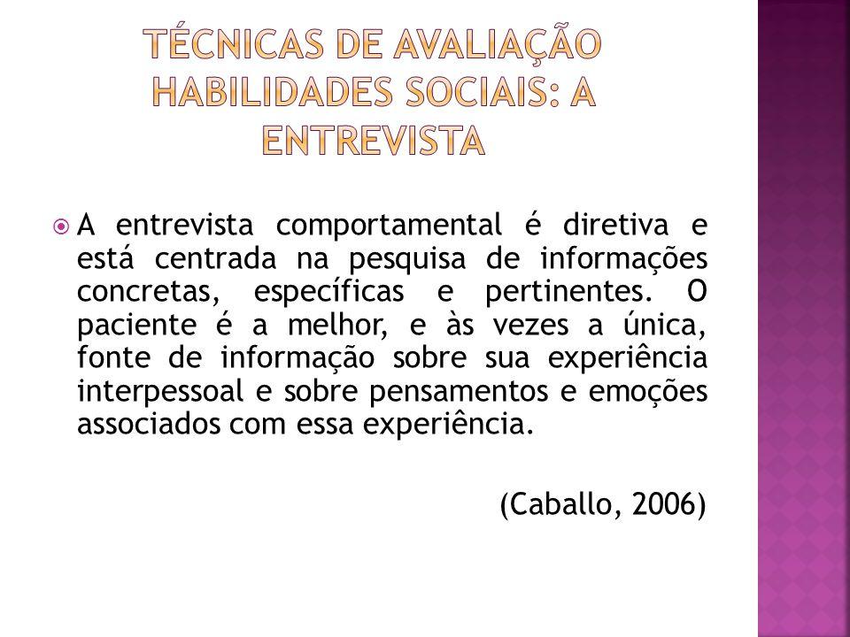 A entrevista comportamental é diretiva e está centrada na pesquisa de informações concretas, específicas e pertinentes.