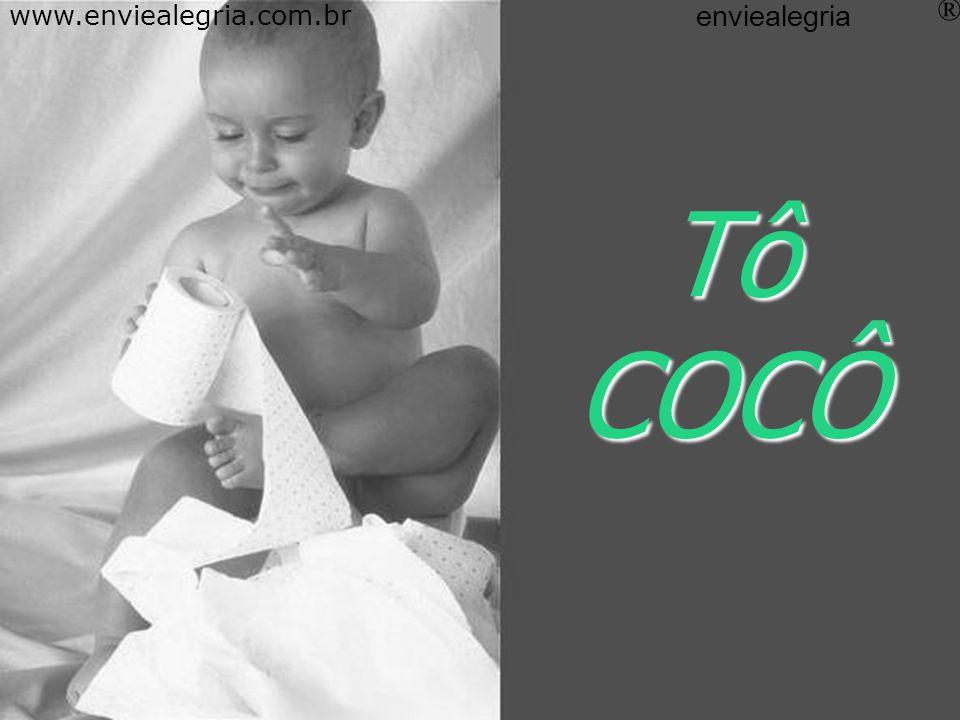 Tô ESCONDIDO www.enviealegria.com.br enviealegria ®