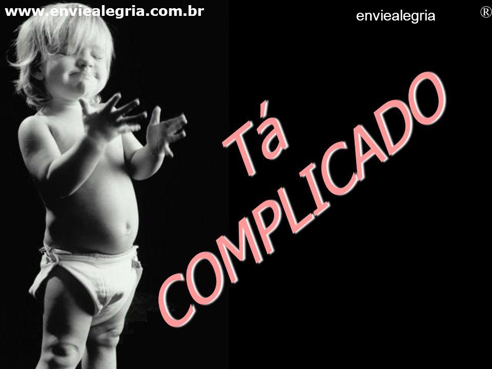 Tô DE BICO www.enviealegria.com.br enviealegria ®