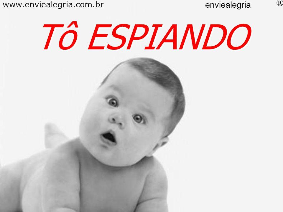 TôREFRESCANDO www.enviealegria.com.br enviealegria ®