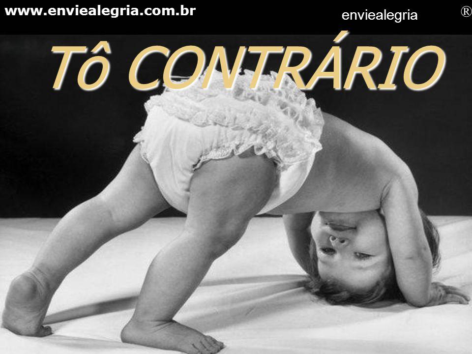 Tô COCHILANDO! www.enviealegria.com.br enviealegria ®