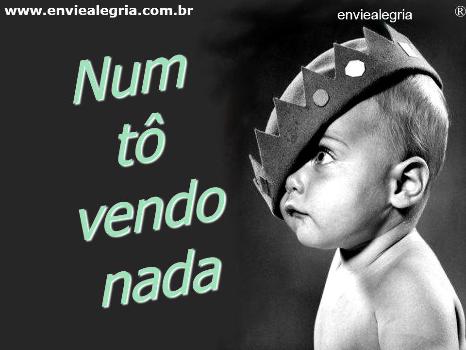 Tô MIMINDO www.enviealegria.com.br enviealegria ®