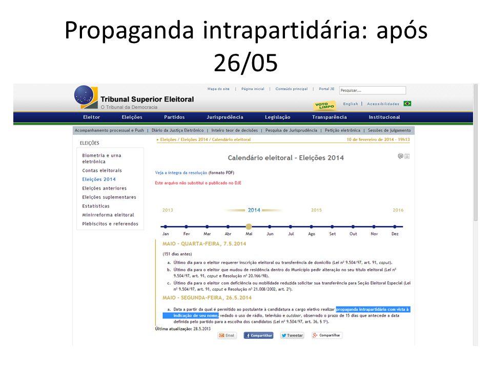 Propaganda intrapartidária: após 26/05
