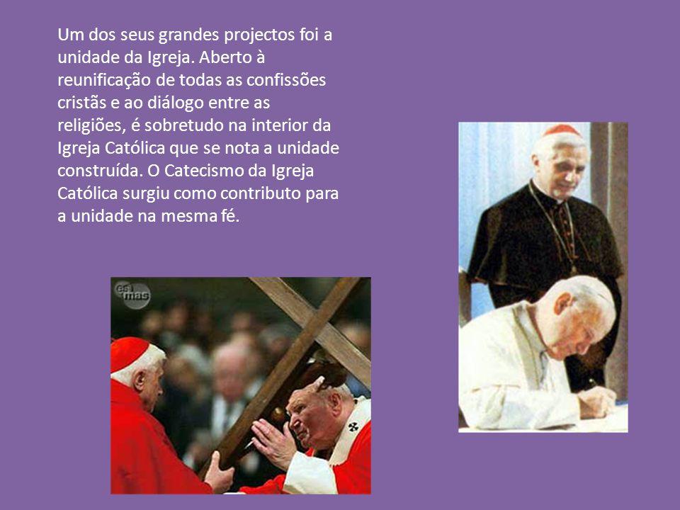 Um dos seus grandes projectos foi a unidade da Igreja.