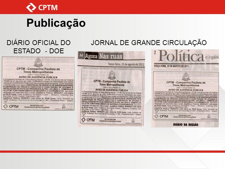 Publicação JORNAL DE GRANDE CIRCULAÇÃODIÁRIO OFICIAL DO ESTADO - DOE