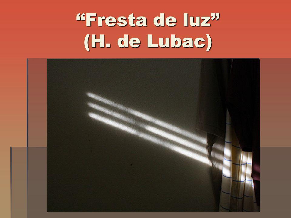 Fresta de luz (H. de Lubac)