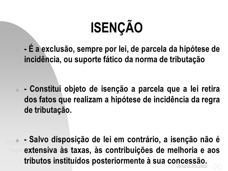 Jump to first page 23/10/2002 Regra-matriz de incidência tributária 14 PREFERÊNCIAS n - Arts.