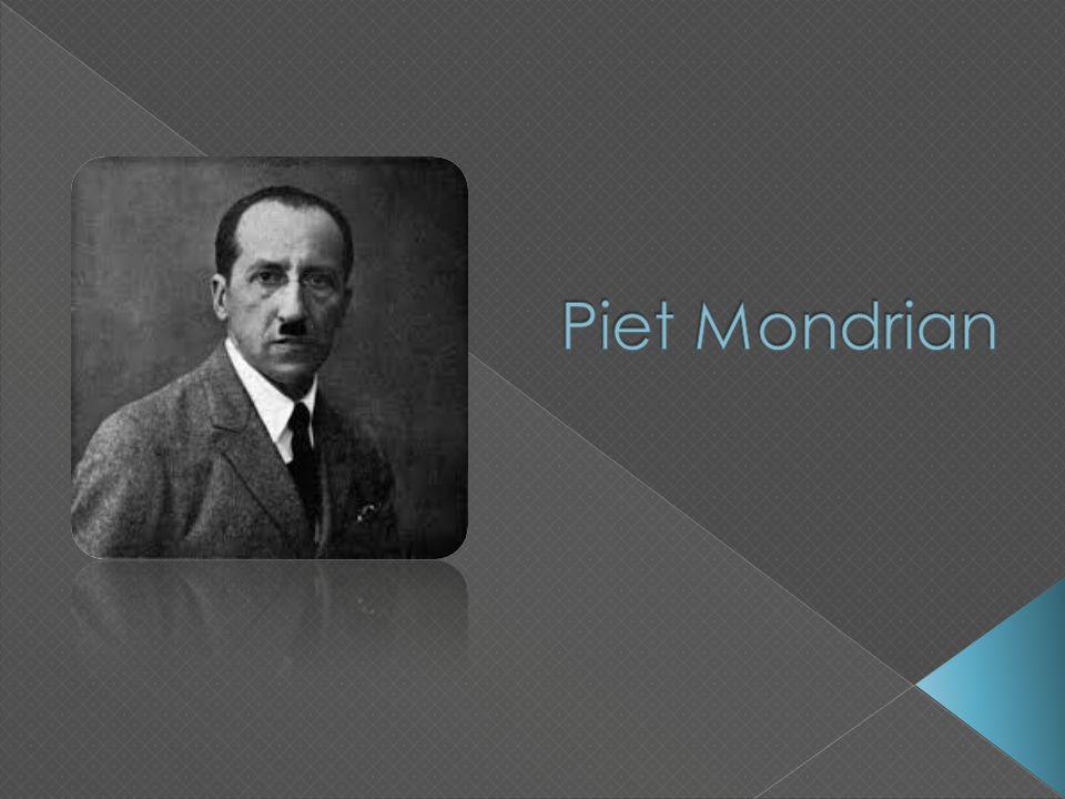 Pieter Cornelis Mondrian foi um importante pintor modernista holandês.