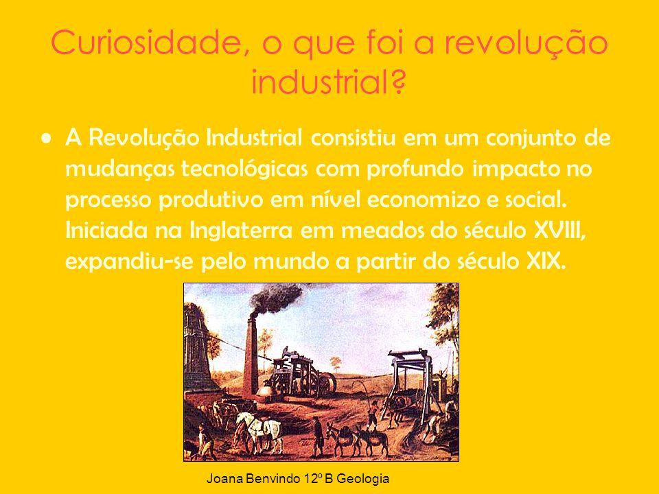 Curiosidade, o que foi a revolução industrial.