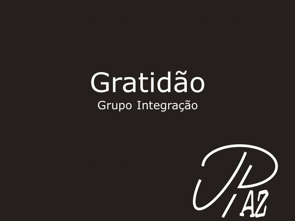 Gratidão Grupo Integração