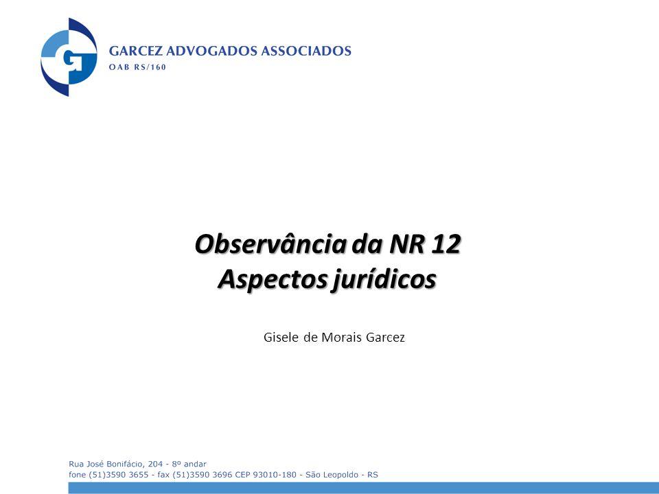 Observância da NR 12 Aspectos jurídicos