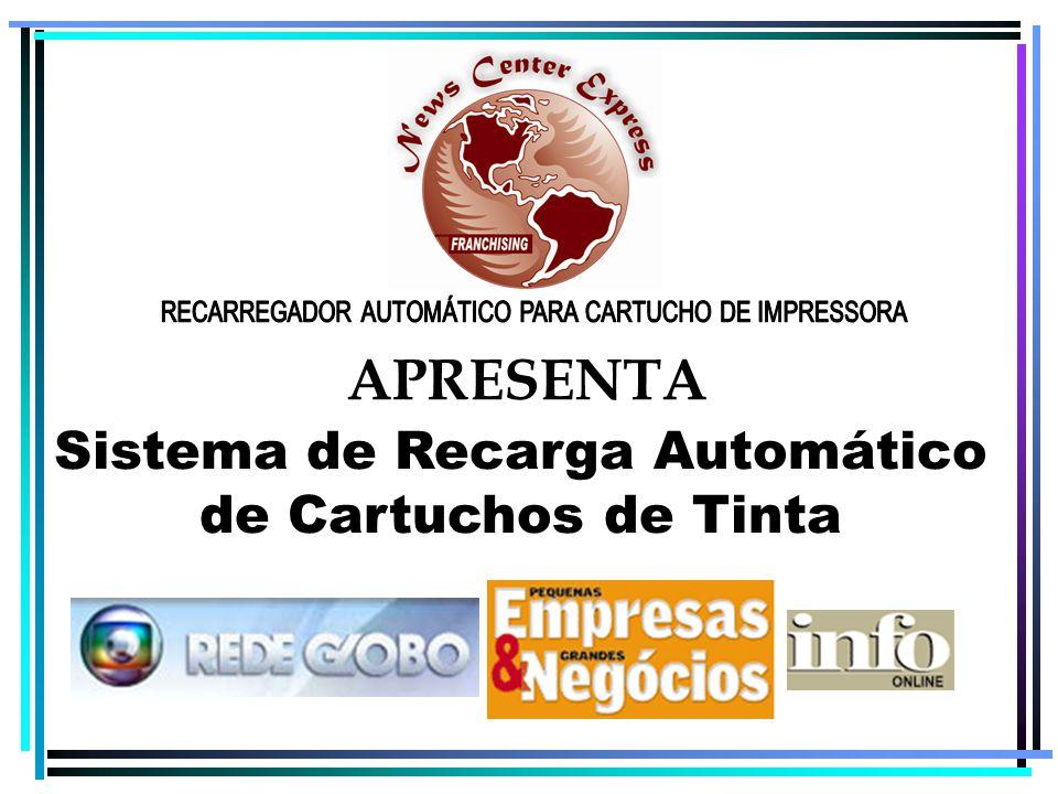 APRESENTA Sistema de Recarga Automático de Cartuchos de Tinta