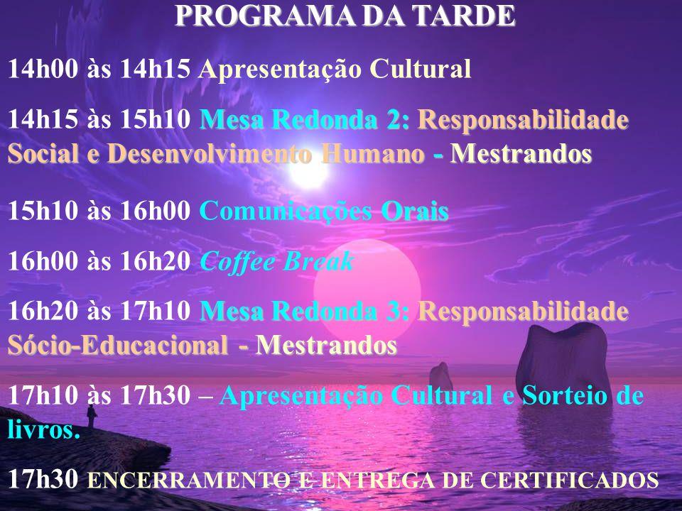 PROGRAMA DA MANHÃ (continuação) 10h30 às 11h00 Comunicações O OO Orais 11h00 às 11h50 Depoimentos: 1.