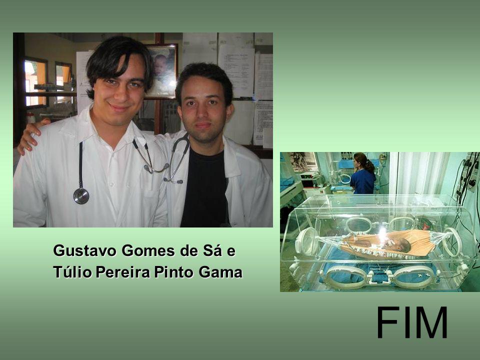 FIM Gustavo Gomes de Sá e Túlio Pereira Pinto Gama