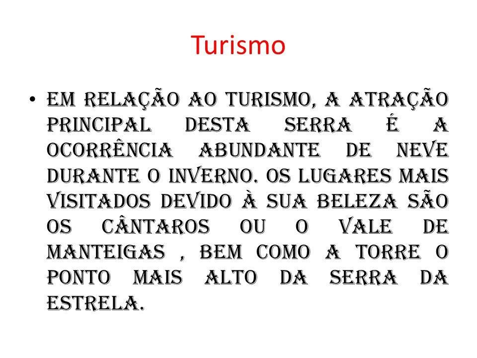 Outras curiosidades O queijo da Serra da Estrela, considerado o imperador dos queijos portugueses, é produzido nesta região. também possui uma raça de