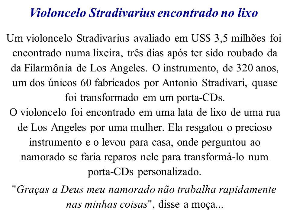 Um violoncelo Stradivarius avaliado em US$ 3,5 milhões foi encontrado numa lixeira, três dias após ter sido roubado da da Filarmônia de Los Angeles. O