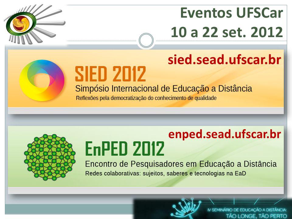 Eventos UFSCar 10 a 22 set. 2012 sied.sead.ufscar.br enped.sead.ufscar.br