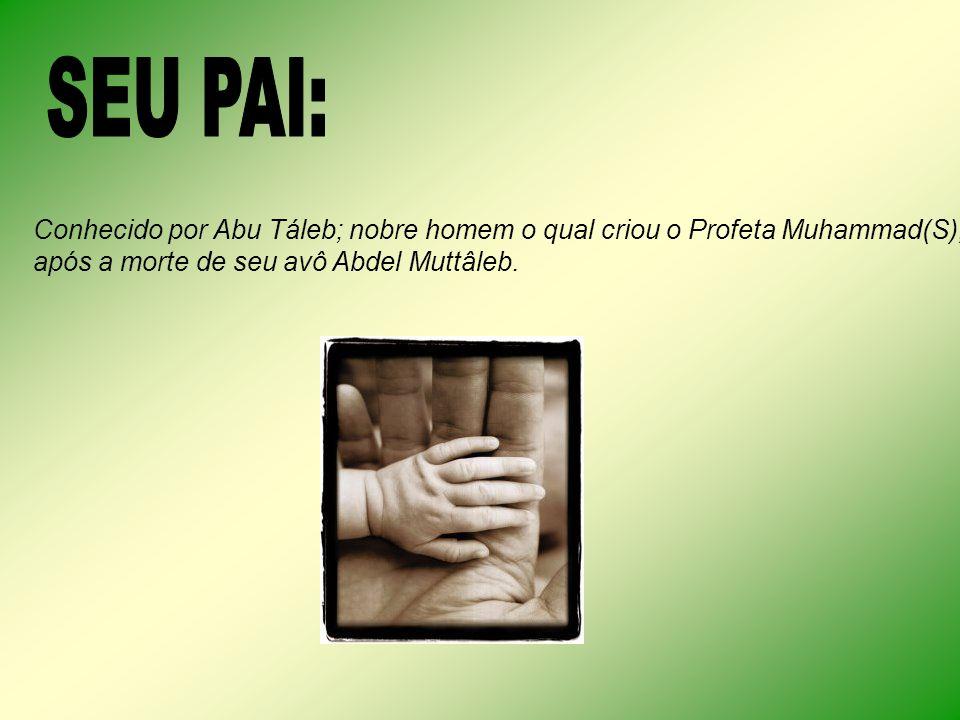 Conhecido por Abu Táleb; nobre homem o qual criou o Profeta Muhammad(S), após a morte de seu avô Abdel Muttâleb.
