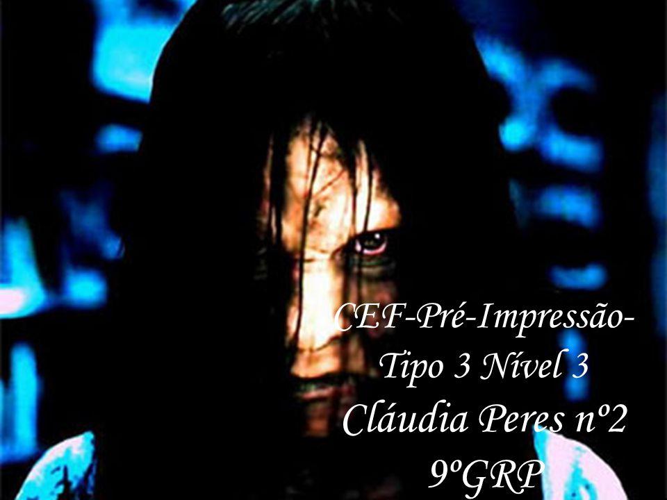 CEF-Pré-Impressão- Tipo 3 Nível 3 Cláudia Peres nº2 9ºGRP