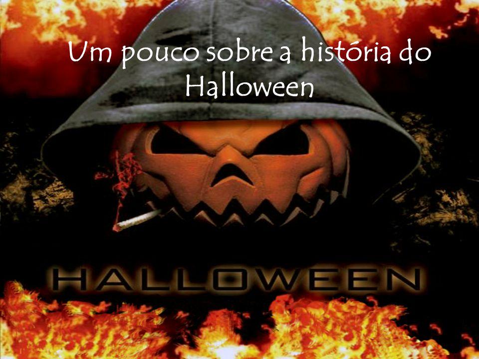 Um pouco sobre a história do Halloween