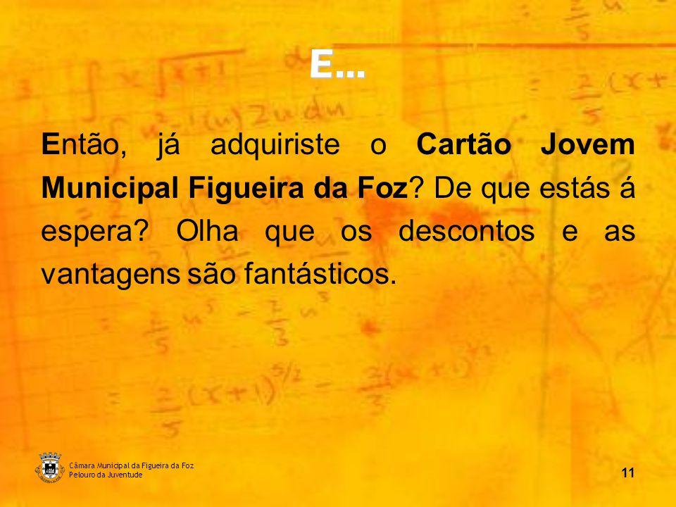 Câmara Municipal da Figueira da Foz Pelouro da Juventude 12 Contactos: Loja Ponto JÁ - 233 401 867 CDTI - 233 421 545 juventude@cm-figfoz.pt lojapontoja@cm-figfoz.pt É AQUI, É AGORA!