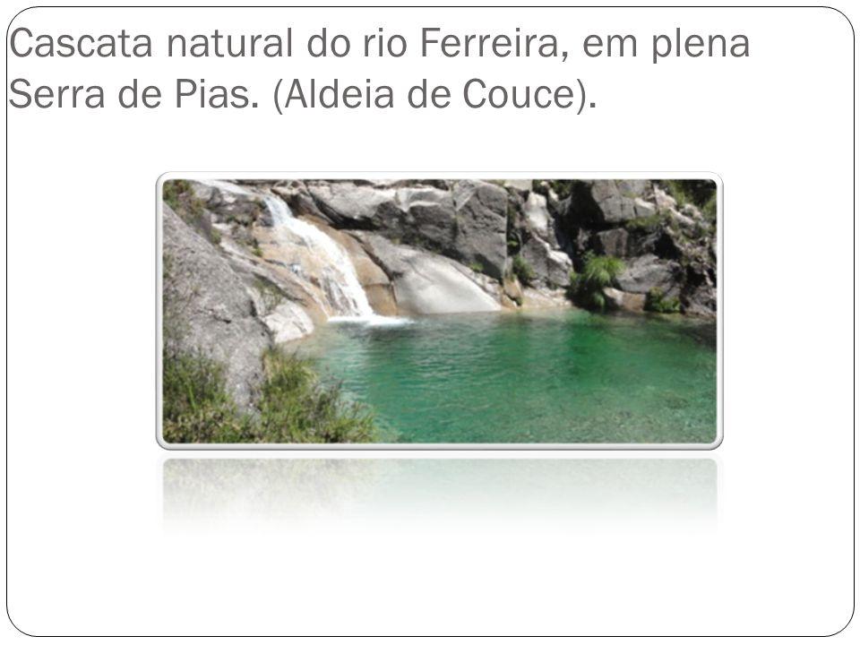 Cascata natural do rio Ferreira, em plena Serra de Pias. (Aldeia de Couce).