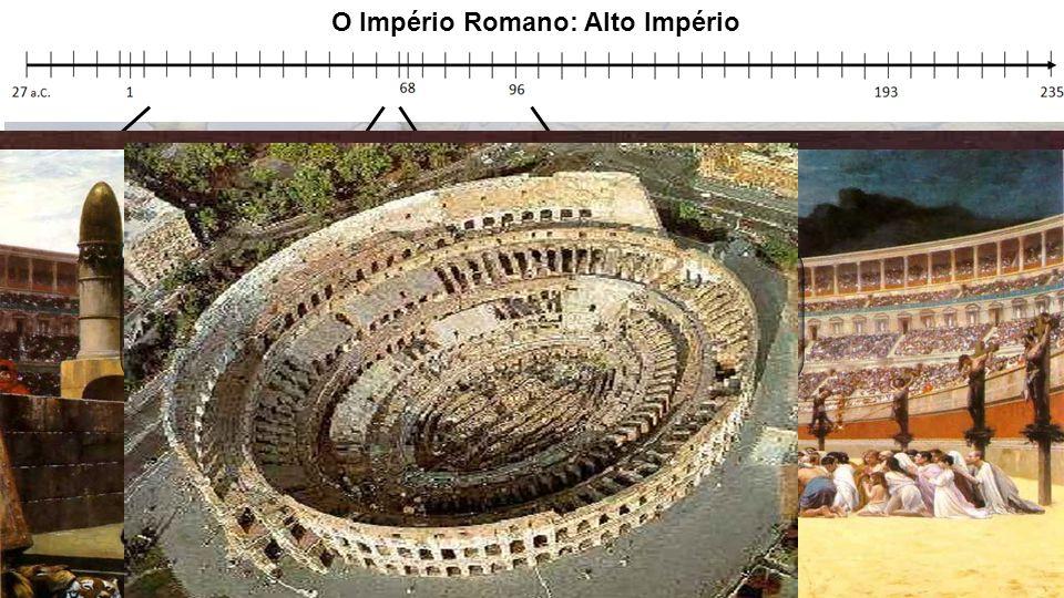 O Império Romano: Alto Império Nero Cláudio Calígula Tibério Conflitos com o Senado Incêndio de Roma Perseguição aos cristãos Domiciano Tito Vespasian