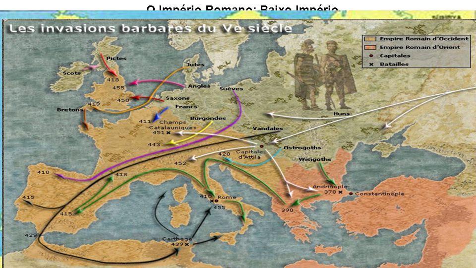 O Império Romano: Baixo Império 410 Visigodos saqueiam Roma Visigodos saqueiam Roma 455 Vândalos saqueiam Roma Vândalos saqueiam Roma 476 Odoacro depõ
