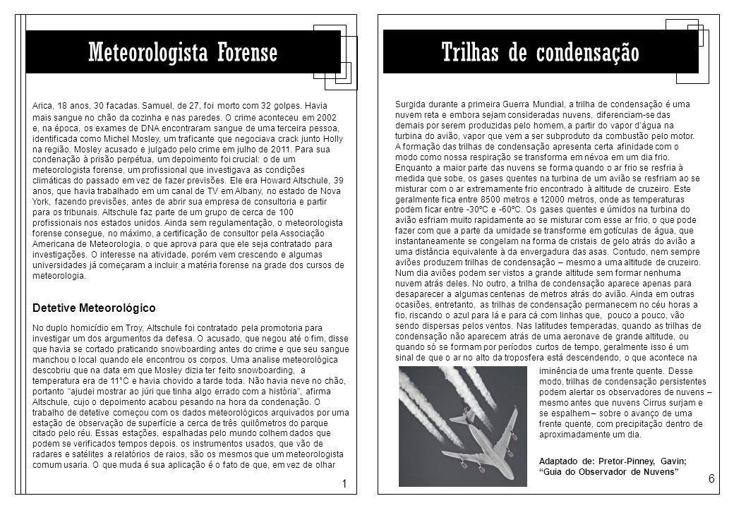 1 6 Meteorologista Forense Arica, 18 anos, 30 facadas.