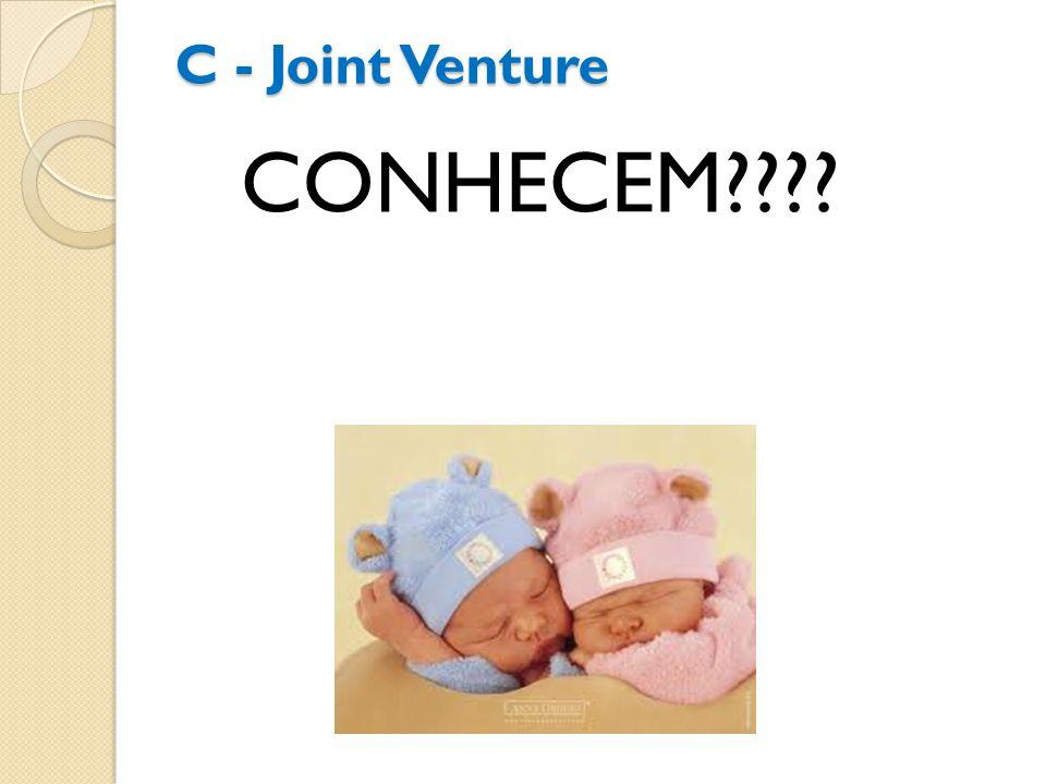 C - Joint Venture CONHECEM????