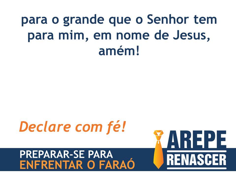 PREPARAR-SE PARA ENFRENTAR O FARAÓ para o grande que o Senhor tem para mim, em nome de Jesus, amém! Declare com fé!