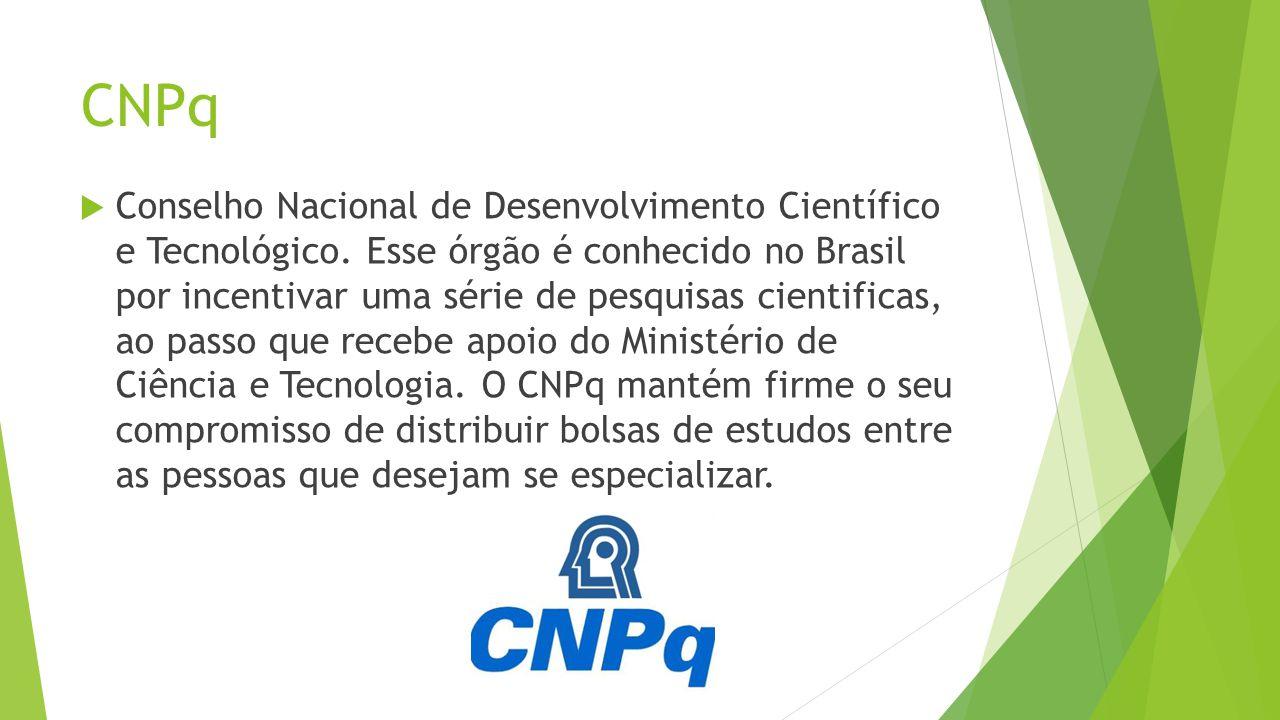 CNPq Conselho Nacional de Desenvolvimento Científico e Tecnológico.